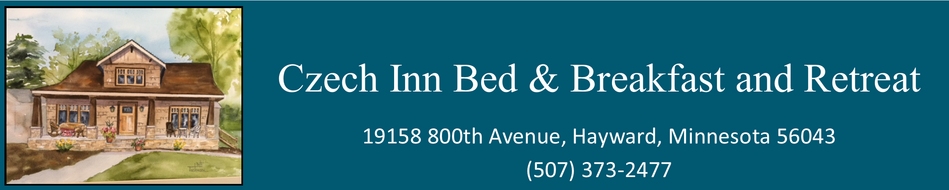 Czech Inn Bed & Breakfast and Retreat 19158 800th Avenue, Hayward, Minnesota 56043 (507)373-2477